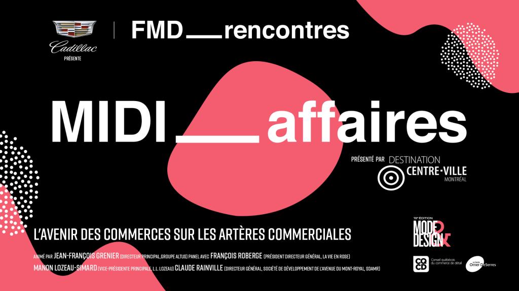 MIDI_AFFAIRES FMD – présenté par Cadillac : L'AVENIR DES COMMERCES SUR LES ARTÈRES COMMERCIALES