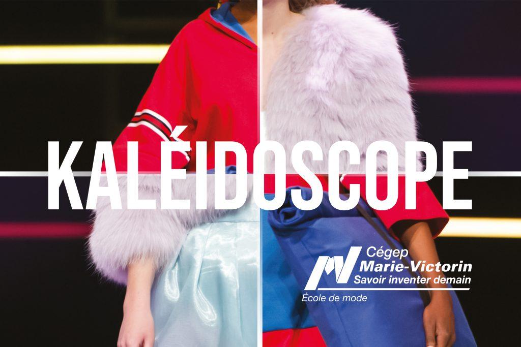 KALÉIDOSCOPE – École de mode du Cégep Marie-Victorin